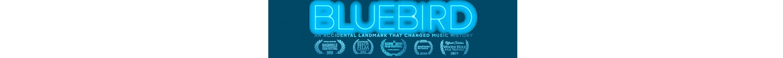 Bluebird - Official Movie Site